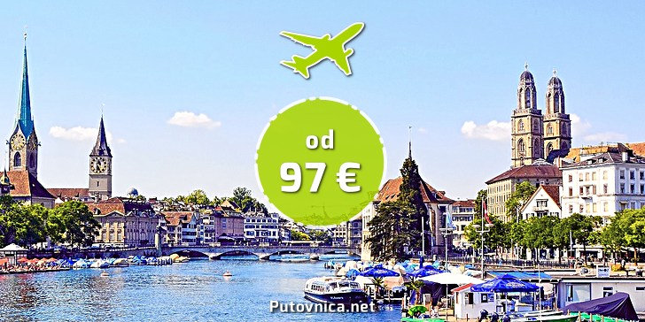 Povoljni Letovi Za Zurich Povratne Karte Iz Zagreba Vec Od 96 52 Eura Plus Na Putovnica Net